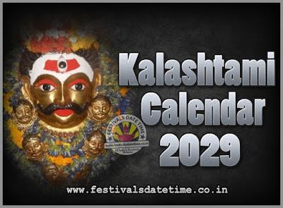 2029 Kalashtami Vrat Dates & Time in India, 2029 Kalashtami Vrat Calendar