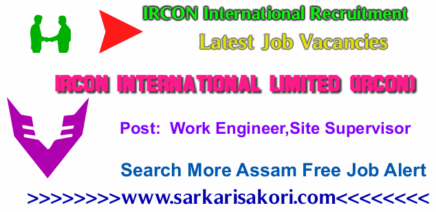IRCON International Recruitment 2017 Work Engineer,Site Supervisor