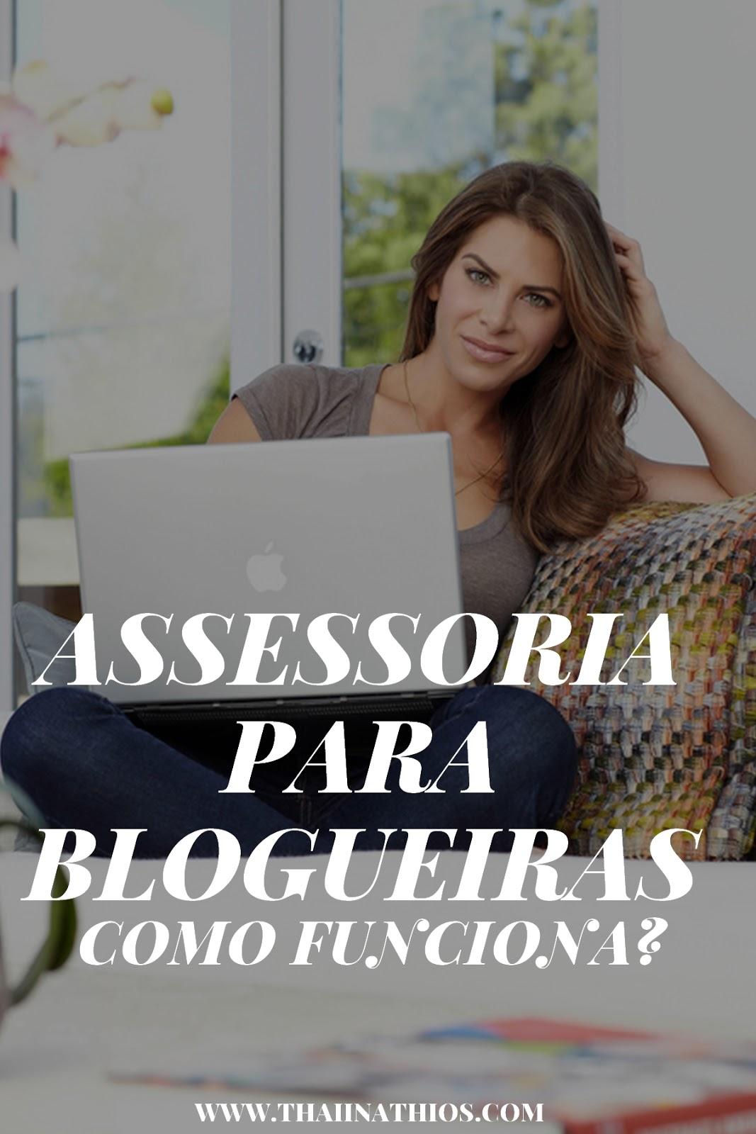 Assessoria para Blogueiras | Como Funciona?