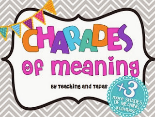 http://www.teacherspayteachers.com/Product/Charades-of-Meaning-Four-FUN-Shades-of-Meaning-ActivitiesGames-Common-Core-515570