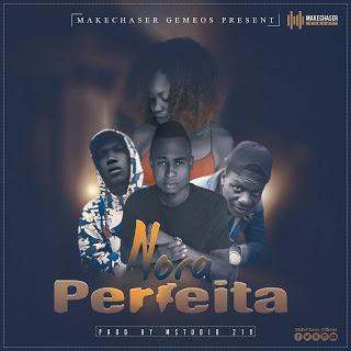BAIXAR MP3 ||  MakeChaser - Nora Perfeita (Prod. BeloOnTheBeat) || 2019
