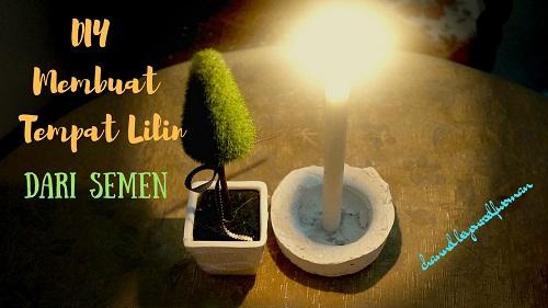 DIY Membuat Tempat Lilin Dari Semen Plus Vlog