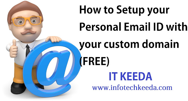 How to Setup your personal Email ID with your custom domain (FREE) 1