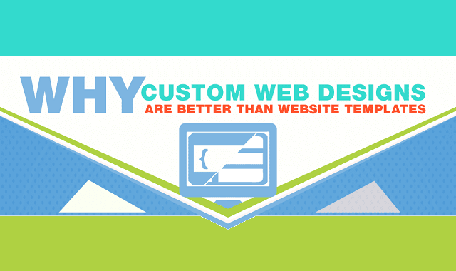 Why Custom Web Designs are Better than Website Templates
