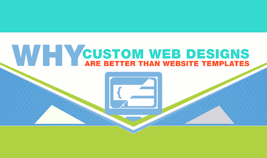 Why Custom Web Designs are Better than Website Templates #Infographic ~ Visualistan