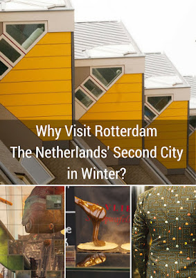 Why Visit Rotterdam, The Netherlands' Second City in Winter