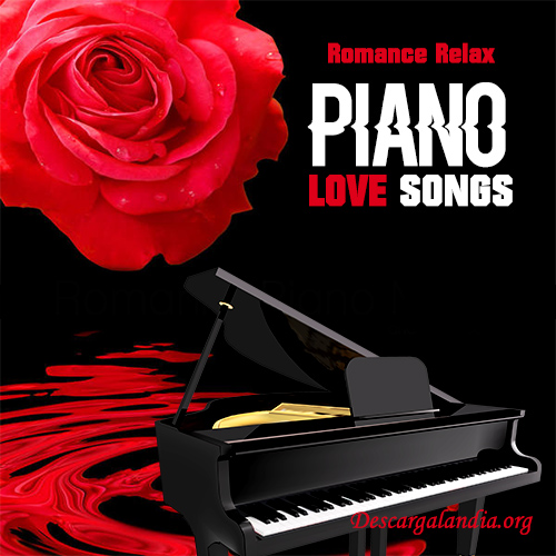 Piano Love Songs [2016] [320Kbps][Google Drive