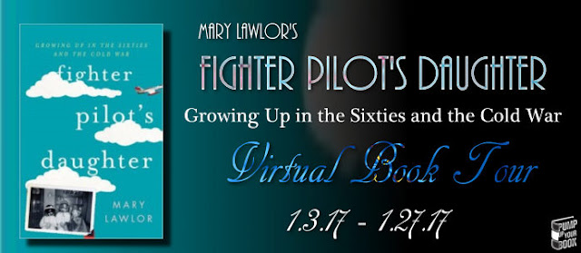 http://www.pumpupyourbook.com/2016/12/20/pump-up-your-book-presents-fighter-pilots-daughter-growing-up-in-the-sixties-and-the-cold-war-virtual-book-publicity-tour/