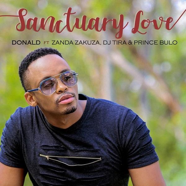Donald Feat. Zanda Zakuza, DJ Tira & Prince Bulo - Sanctuary Love