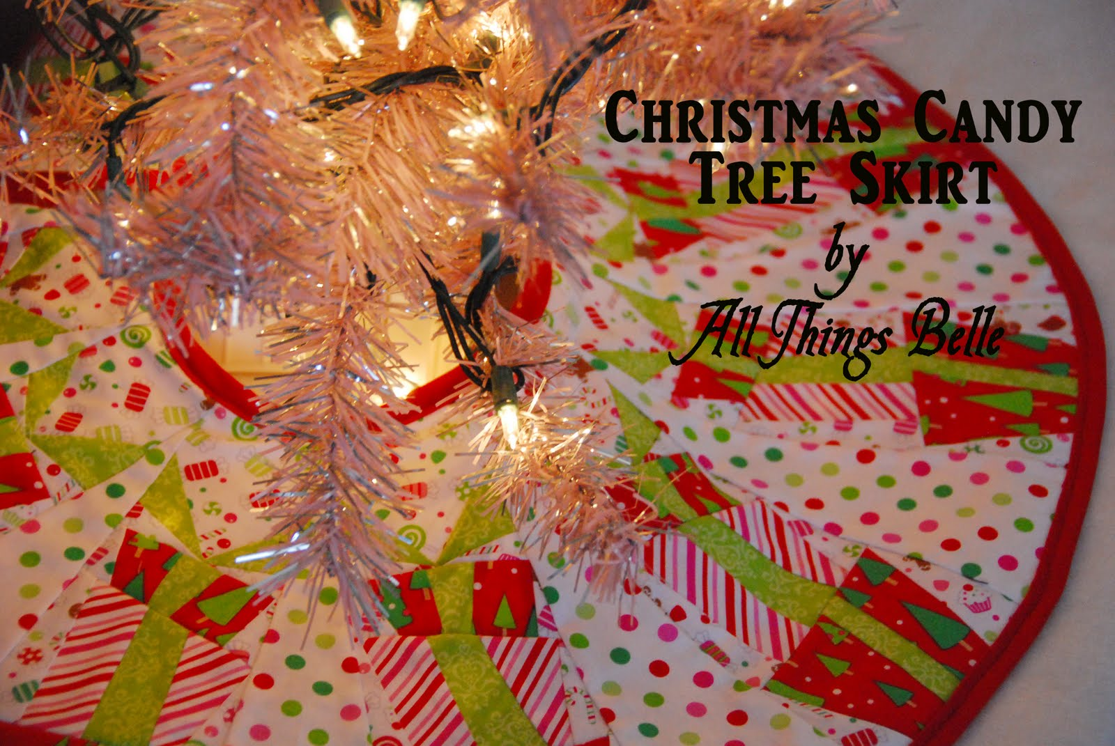 All Things Belle: Christmas Candy Tree Skirt