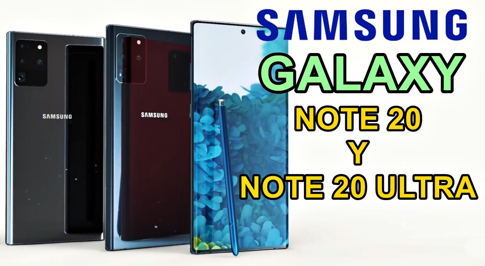 Samsung Galaxy Note 20 todo lo que debes saber hasta ahora
