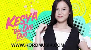 Kunci Gitar Kesya - Dag Dig Dug