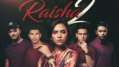 Sinopsis dan Senarai Pelakon Drama Raisha 2