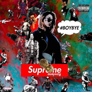 Rowlene - Boy Bye
