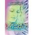 O Presente - Karen Alvares   Resenha   Blog #tas