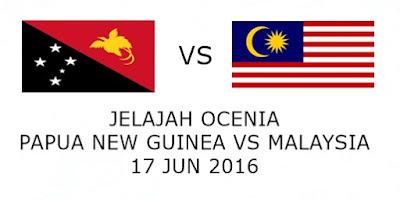 Papua New Guinea Vs Malaysia 17 Jun 2016