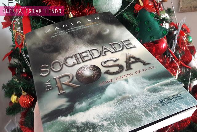Li até a página 100 e... #27 - Sociedade da Rosa
