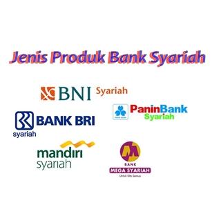 Mengenal jenisproduk bank syariah, perbedaan produk bank syariah dan bank konvensional