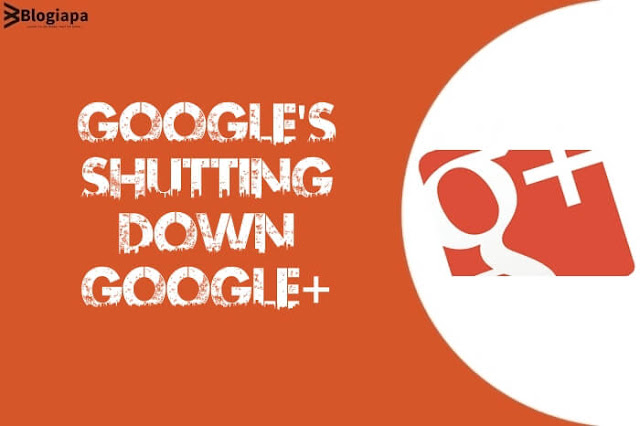 google-is-shutting-down-google+