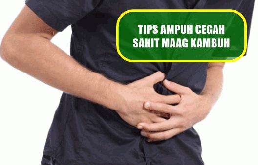 Tips Ampuh Cegah Sakit Maag Kambuh