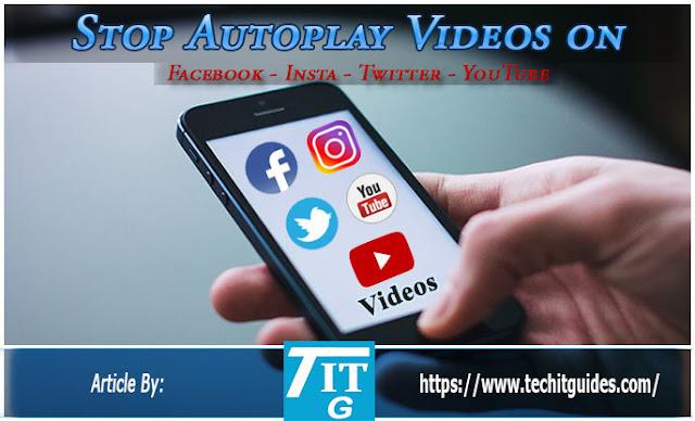 Stop-Autoplay-Videos-on-Facebook,-Insta,-Twitter,-YouTube