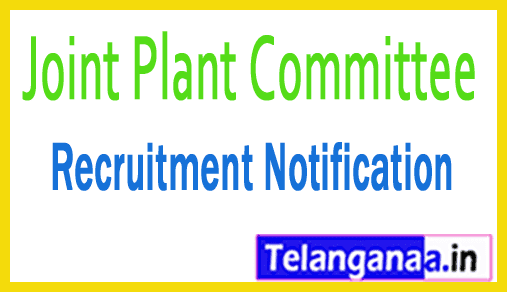 Joint Plant Committee JPC Recruitment Notification