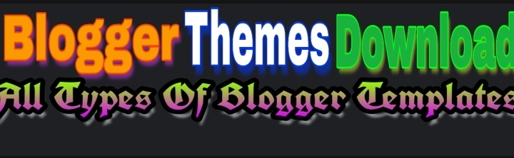 Blogger Templates Free Download - 2020 Best Collection of Blogger Themes
