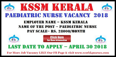 KSSM Kerala Paediatric Nurse Vacancy 2018
