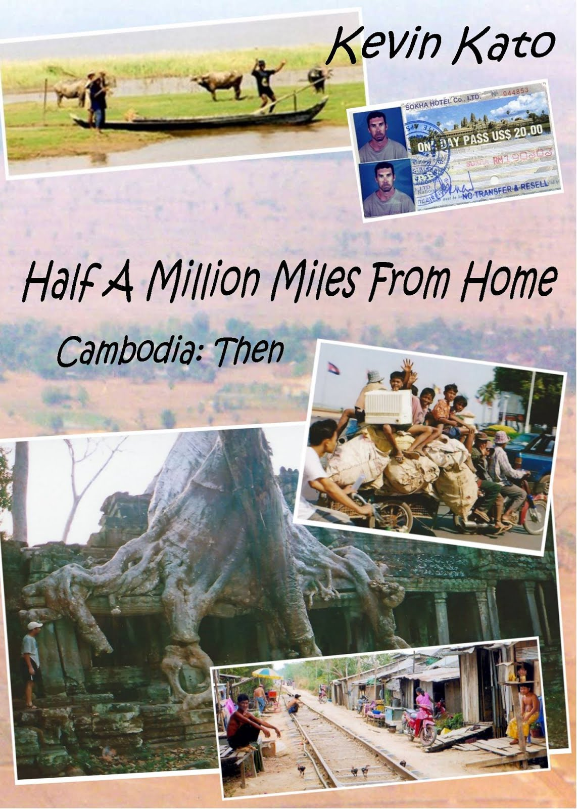 Cambodia: Half a Million Miles From Home