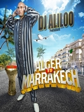 Dj Aliloo-Alger To Marrakech 2017