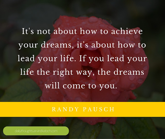 Daily Thought, image, Wallpaper, about, how, achieve, dreams, Randy Pausch, dreams,