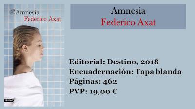 http://www.elbuhoentrelibros.com/2018/09/amnesia-federico-axat.html