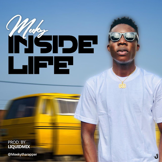 Meeky – Inside Life - www.mp3made.com.ng
