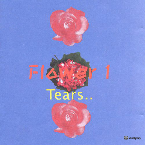 Flower – Vol.1 Tear… (FLAC)