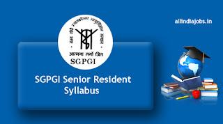 SGPGI Senior Resident Syllabus