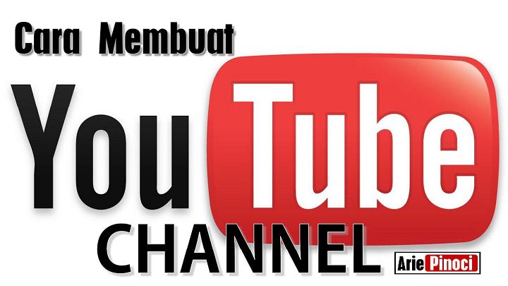 Cara Membuat Channel Di YouTube