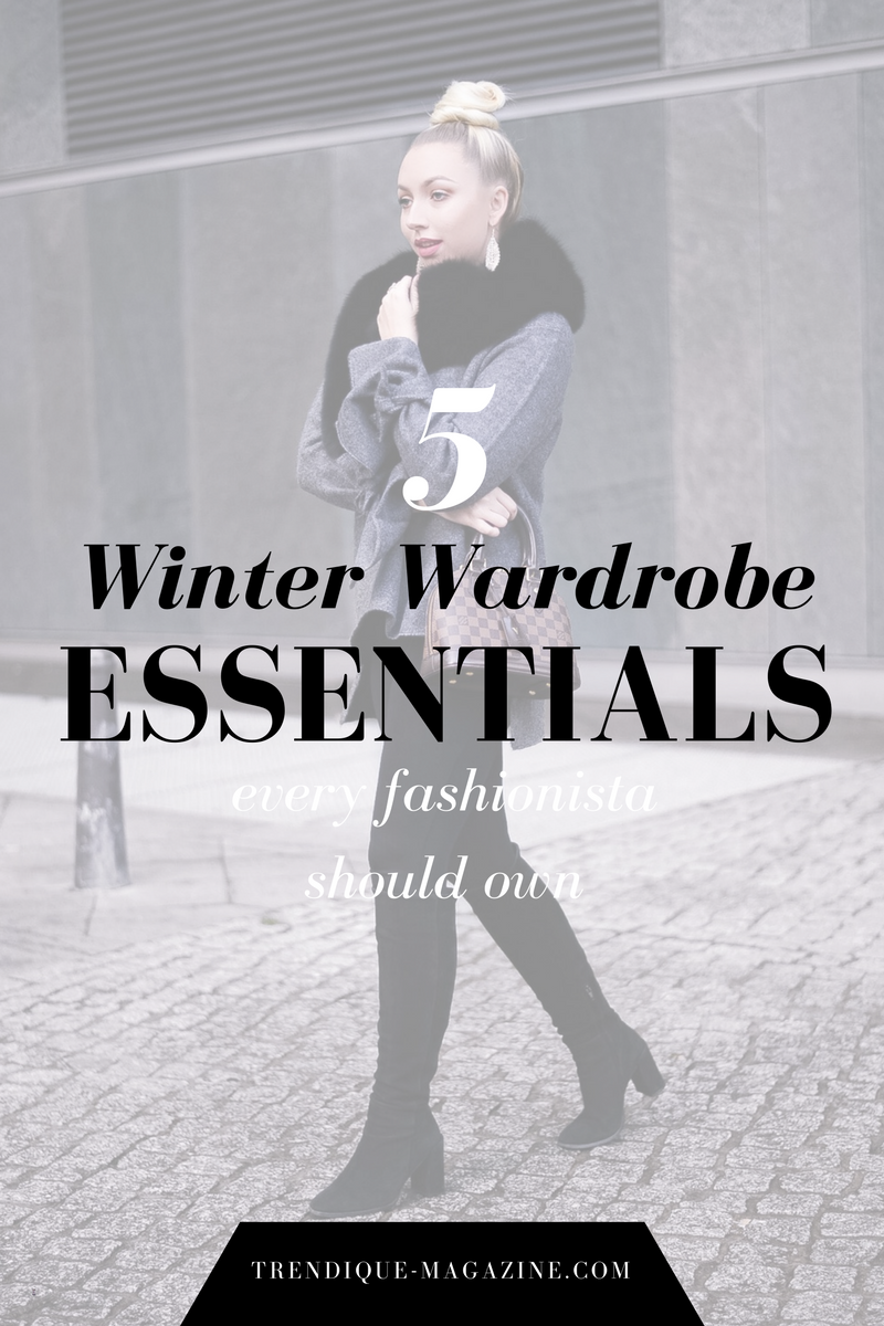 5 winter wardrobe essentials_wardrobe essentials_winter clothing_fashionblogger