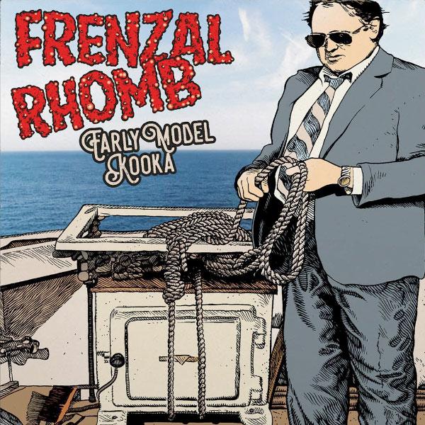 "Frenzal Rhomb stream new 7"" ""Early Model Kooka"""