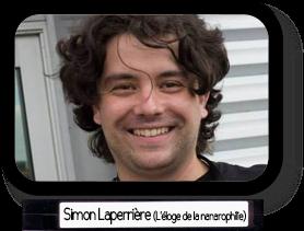 Simon Laperrière (L'éloge de la nanarophilie)