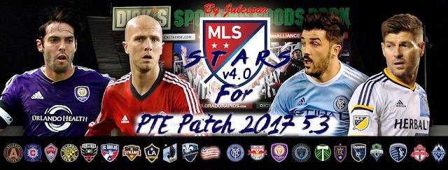 PES 2017 MLS Stars V4 untuk PTE 5.3 dari Julcesar