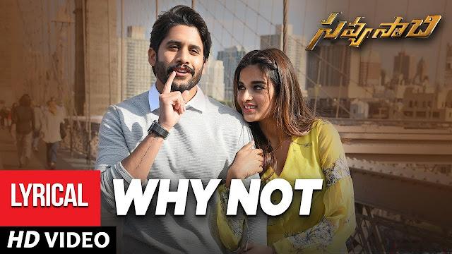 Why Not Telugu Song Lyrics - Savyasachi (2018)