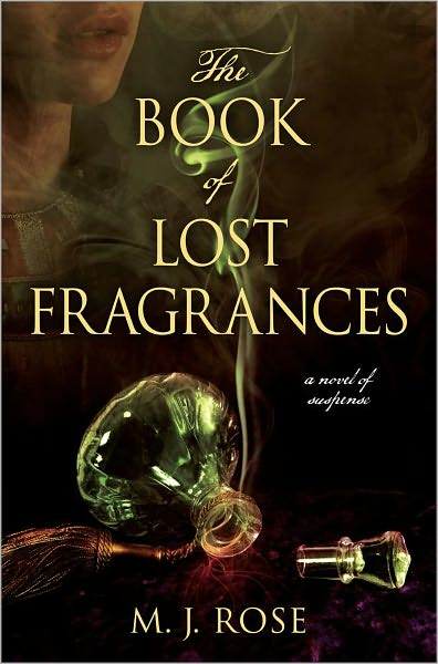 Release Day Review - The Book of Lost Fragrances by M.J. Rose - 5  Qwills