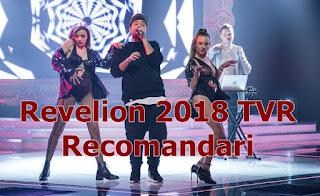 recomandari program revelion 2018 tvr 1 si tvr 2