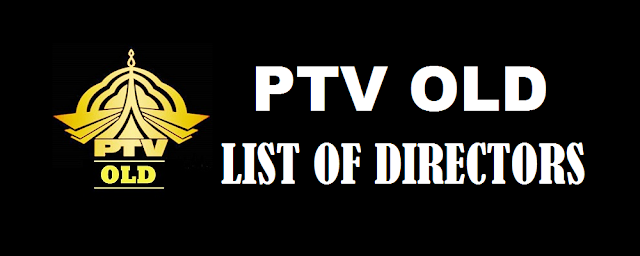 List of Directors/ Producers of PTV