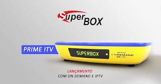 ATUALIZAÇAO DE VARIO RECEPTOR Superbox%2Bprime%2Bitv