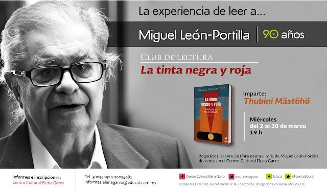 Miguel de León-Portilla inaugurará club de lectura en el Centro Cultural Elena Garro