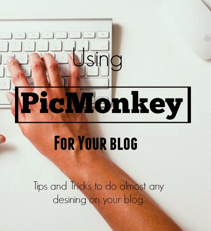 Using PicMonkey for Your Blog