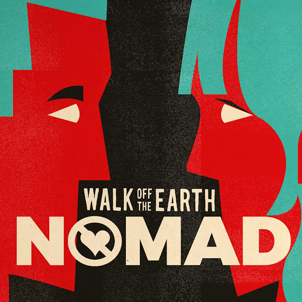 Walk Off the Earth - Nomad - Single Cover