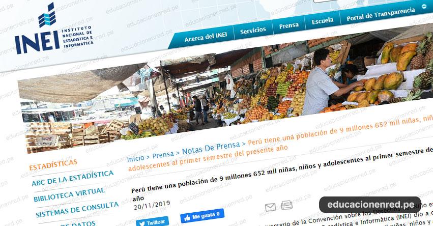 INEI: Perú tiene una población de 9 millones 652 mil niñas, niños y adolescentes al primer semestre del presente año - www.inei.gob.pe