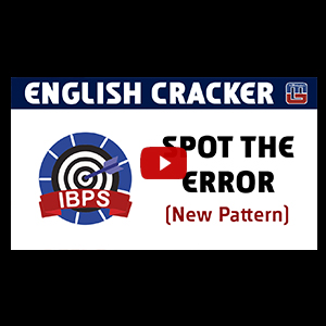 Spot The Error | New Pattern | English Cracker | IBPS RRB | PO | Clerk | Other Competitive Exams